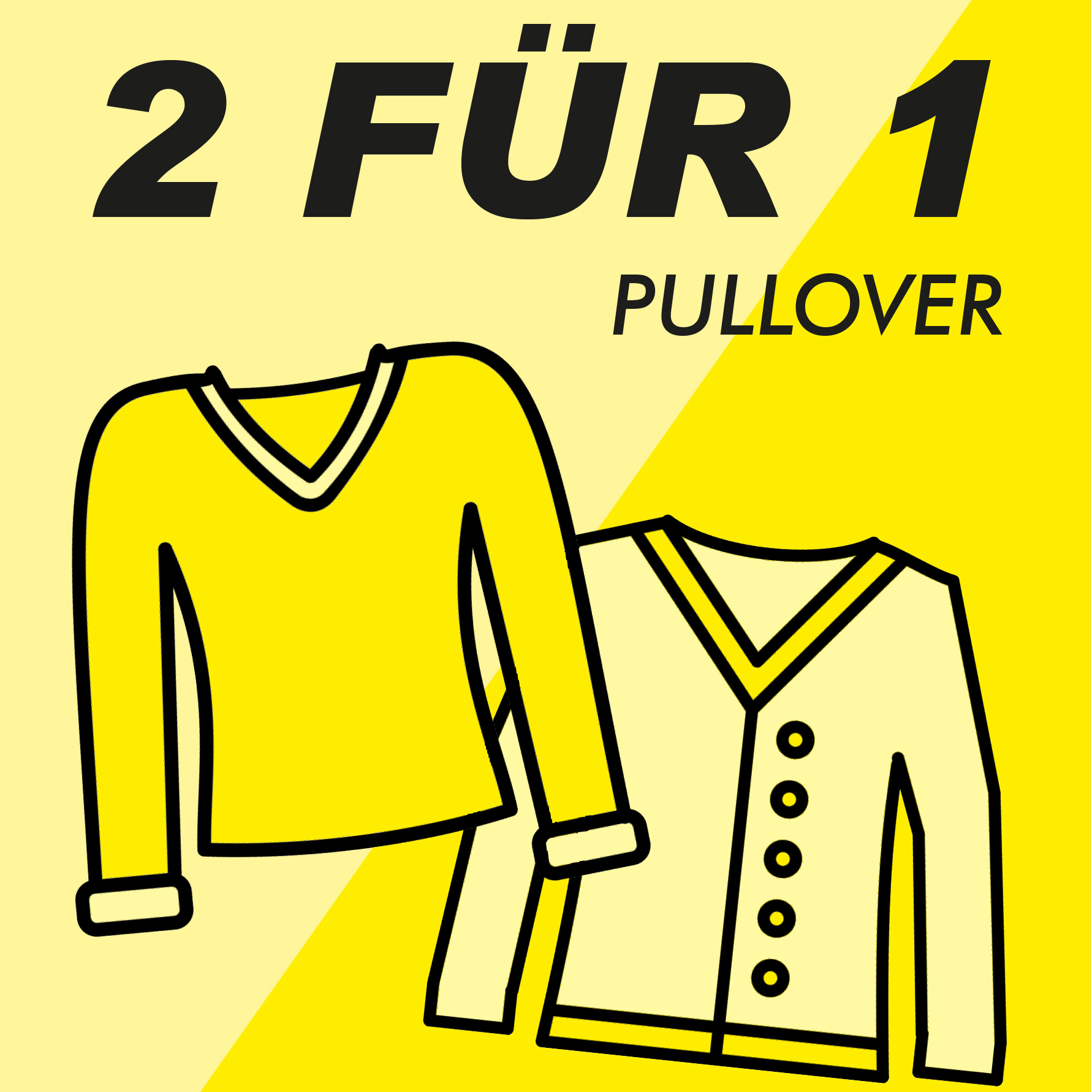 2 Pullover für 1 Nur für kurze Zeit